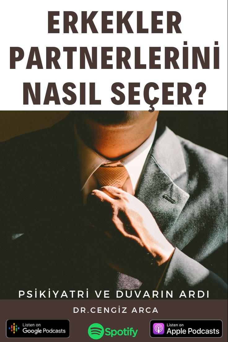 Erkekler Partnerlerini Nasıl Seçer?